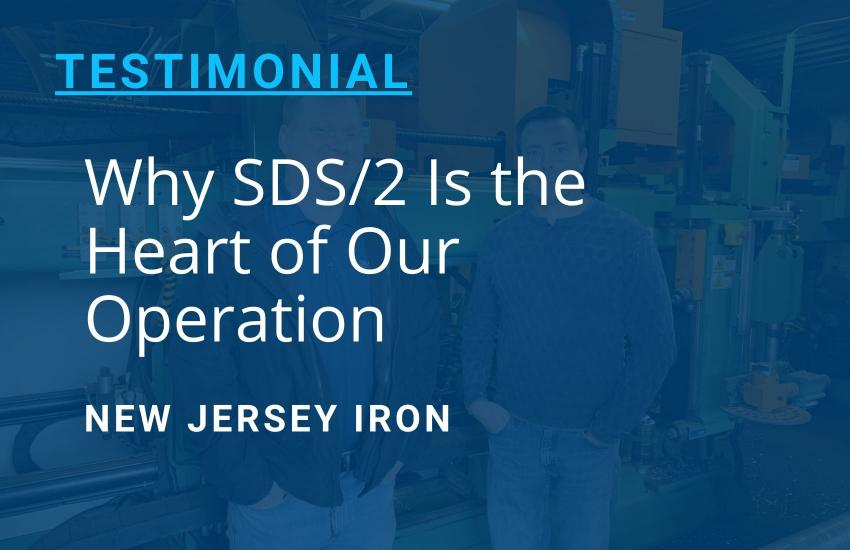 New Jersey Iron: SDS/2 Is the Heart of Our Operation
