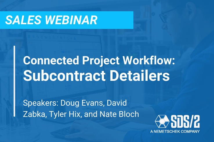 Connected Project Workflow – Subcontract Detailers