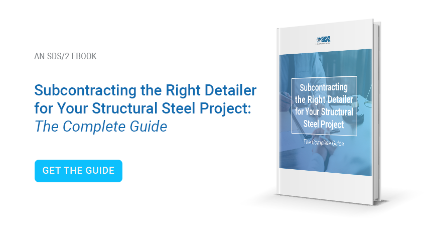 Subcontracting the right detailer for your structural steel project: the Complete guide. Get the Guide