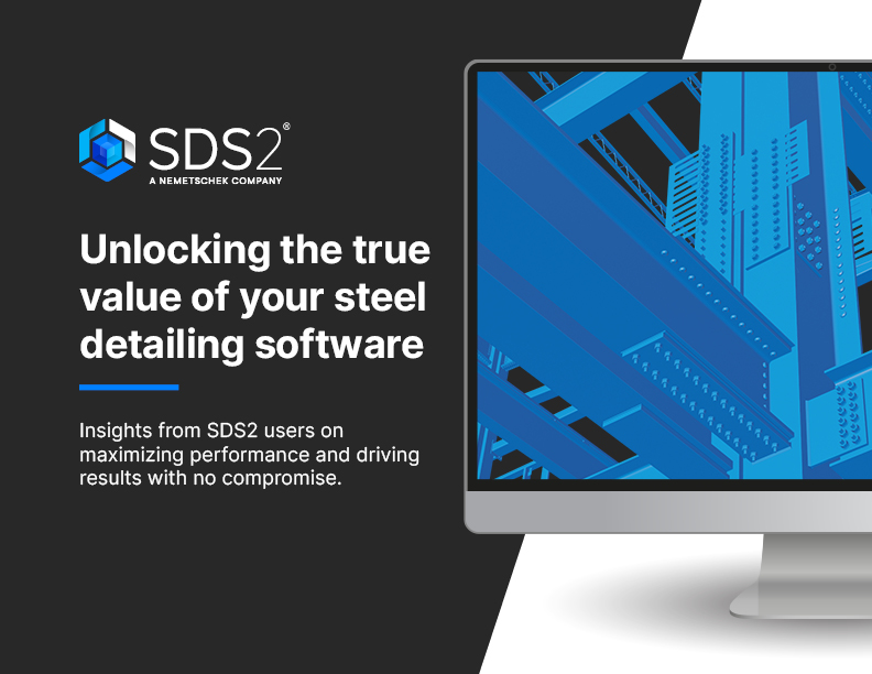 SDS2 EBook Cover - Unlocking the True Value of Your Steel Detailing Software